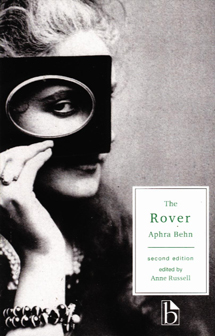 the rover by aphra behn + essays For this discussion board, you need to have read aphra behn's the rover and the textbook chapters on directing and producing create a thread for yourself and answer and defend the following questions.