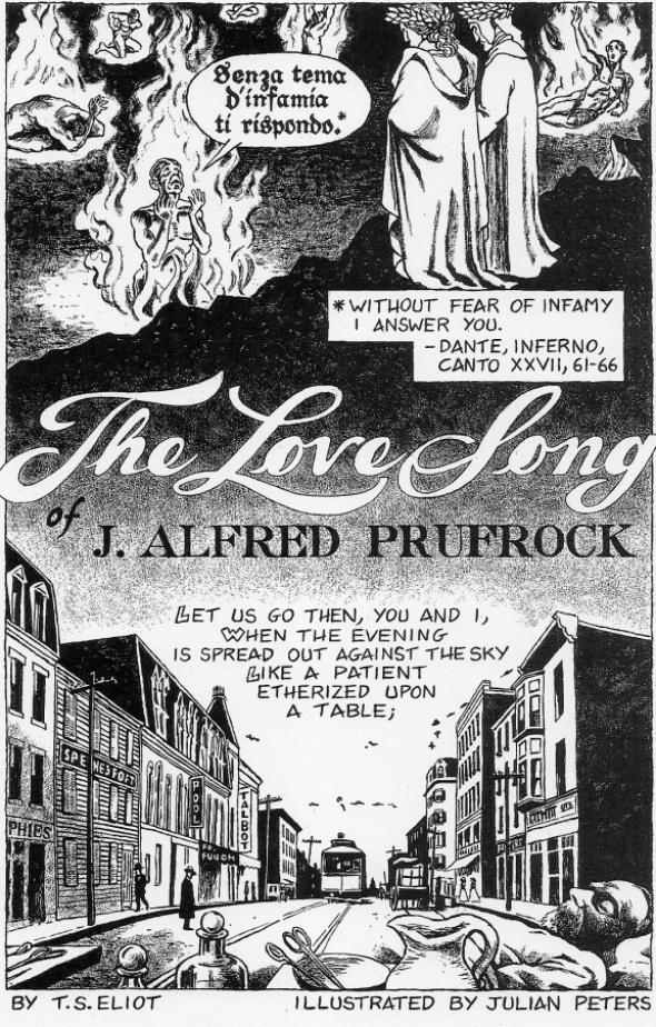 modernism in prufrock The love song of j alfred prufrock, dramatic monologue by ts eliot, published in poetry magazine in 1915 and in book form in prufrock and other observations in 1917 the poem consists of the musings of prufrock, a weary middle-aged man haunted by the feeling that he has lost both youth and.